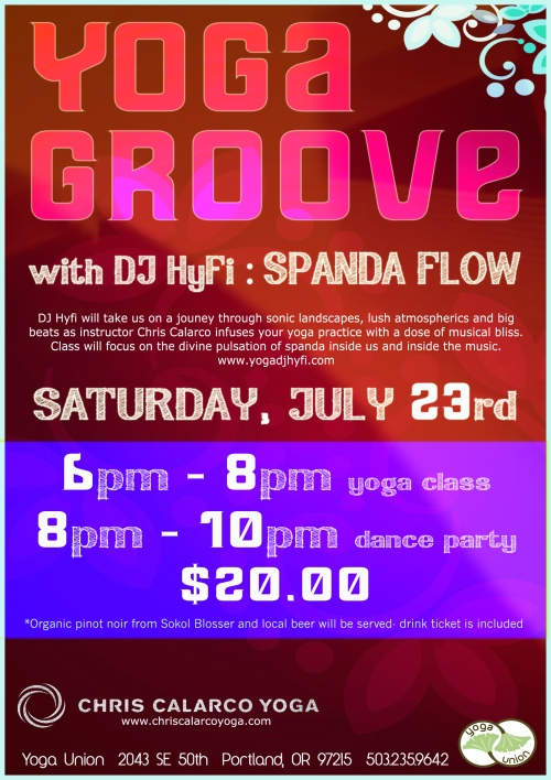 Yoga Groove Spanda Flow with Chris Calarco and DJ Hyfi: